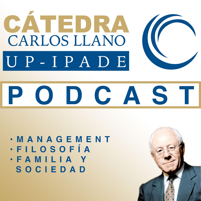 Podcast Carlos Llano Cátedra