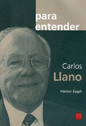 Para entender a Carlos Llano